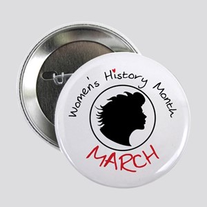 "Women's History Month MARCH 2.25"" Button"